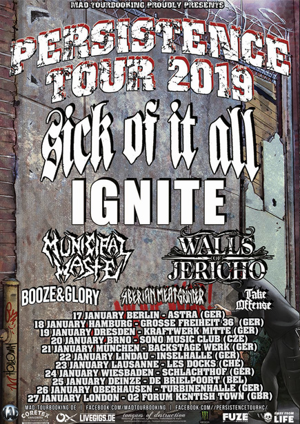 persistence tour 2019 feat sick of it all ignite walls of jericho municipal waste booze and glory siberian meat grinder take offense - Mad Bewerbung